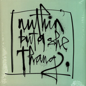V.A. - Nuthin' But A She Thang Clear Vinyl Edition - 33T