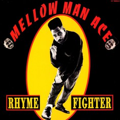 Mellow Man Ace - Rhyme Fighter