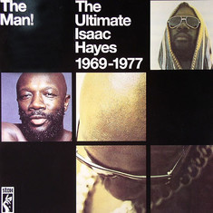 Isaac Hayes - The Man! - The Ultimate Isaac Hayes 1969 - 1977
