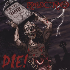 Necro - Die! Red Vinyl Edition