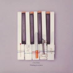 Chet Faker - Thinking In Textures EP