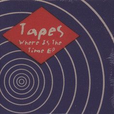 Tapes - Where Is The Time EP