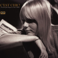 V.A. - C'est Chic! French Girl Singers Of The 1960s