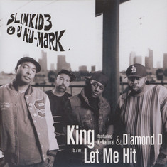 Slimkid3 & DJ Nu-Mark - King Feat. K-Natural & Diamond D / Let Me Hit It