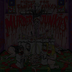 Murder Junkies - Killing For Christ Sakes