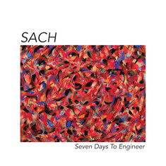Sach of The Nonce - Seven Days To Engineer Deluxe Edition