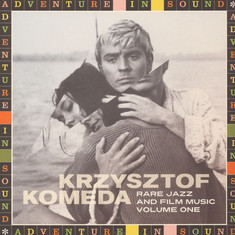 Krzysztof Komeda - Rare Jazz And Film Music Volume 1