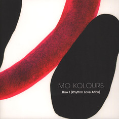 Mo Kolours - How I (Rhythm Love Affair)