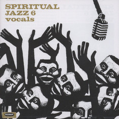 Spiritual Jazz - Volume 6: Vocals