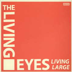 Living Eyes, The - Living Large