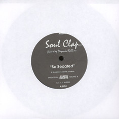 Soul Clap / Sphynx - So Sedated