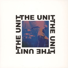 Unit, The - Ain't No Need