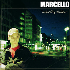 Marcello - Innercity Kinder