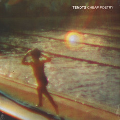 Tendts - Cheap Poetry