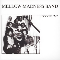 Mellow Madness Band - Boogie M / I See It Coming