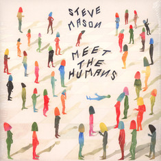 Steve Mason - Meet The Humans