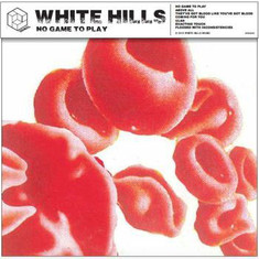 White Hills - No Game To Play