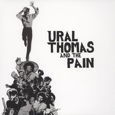 Ural Thomas & The Pain - Ural Thomas & The Pain