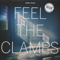Spray Paint - Feel The Clamps