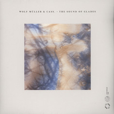 Wolf Müller & Cass. - The Sound Of Glades