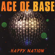 Ace Of Base - Happy Nation Ultimate Edition