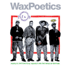Waxpoetics - Issue 65 - A Tribe Called Quest / David Bowie