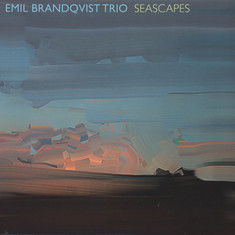 Emil Brandqvist Trio - Seascapes