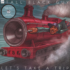 Tall Black Guy - Let's Take A Trip Green Vinyl Edition
