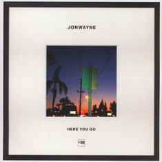 Jonwayne - Here You Go