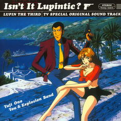 Yuji Ohno / You And Explosion Band - OST Isn't It Lupintic?: Lupin The Third TV Special
