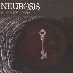 Neurosis - Fires Within Fires