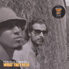 Pete Flux & Parental (de Kalhex) - What They Need