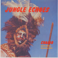 Chaino And His African Percussion Safari - Jungle Echoes