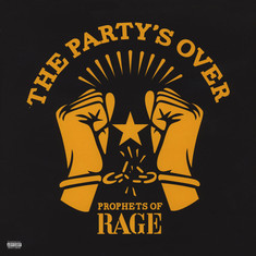 Prophets Of Rage - The Party's Over Red Vinyl Edition