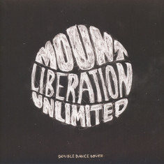 Mount Liberation Unlimited - Double Dance Lover