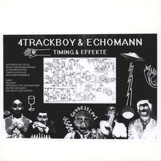 4Trackboy & Echoman (Retrogott & Twit One) - Timing & Effekte