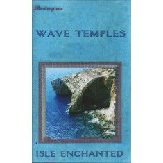 Wave Temples - Isle Enchanted