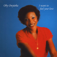 Oby Onyioha - I Want To Feel Your Love