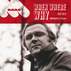 Jerzy Milian - When Where Why (1972-1979 DDR Big Band Grooves)