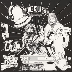 Brothers Nylon, The - Bitches Cold Brew