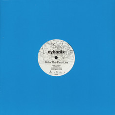 Cybonix - Make This Party Live