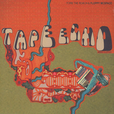 Torb The Roach & Floppy McSpace - Tape Echo - Gold Floppies