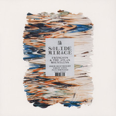 Francois & The Atlas Mountains - Solide Mirage