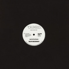 Ralph MacDonald / Foxy - Jam On The Groove / Get Off Your Aaahh And Dance Danny Krivit Edits