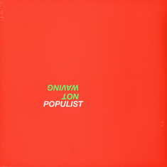 Not Waving - Populist