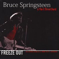 Bruce Springsteen & The E Street Band - Freeze Out: Live At The Roxy. Los Angeles.  CA October 17th 1975.