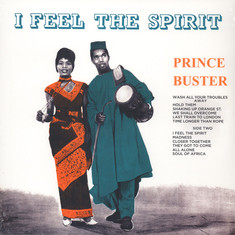 Prince Buster - I Feel The Spirit