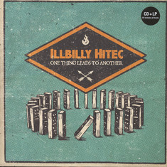 Illbilly Hitec - One Thing Leads To Antother