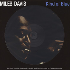 Miles Davis - Kind Of Blue Picture Disc Edition