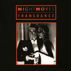 Night Moves - Transdance